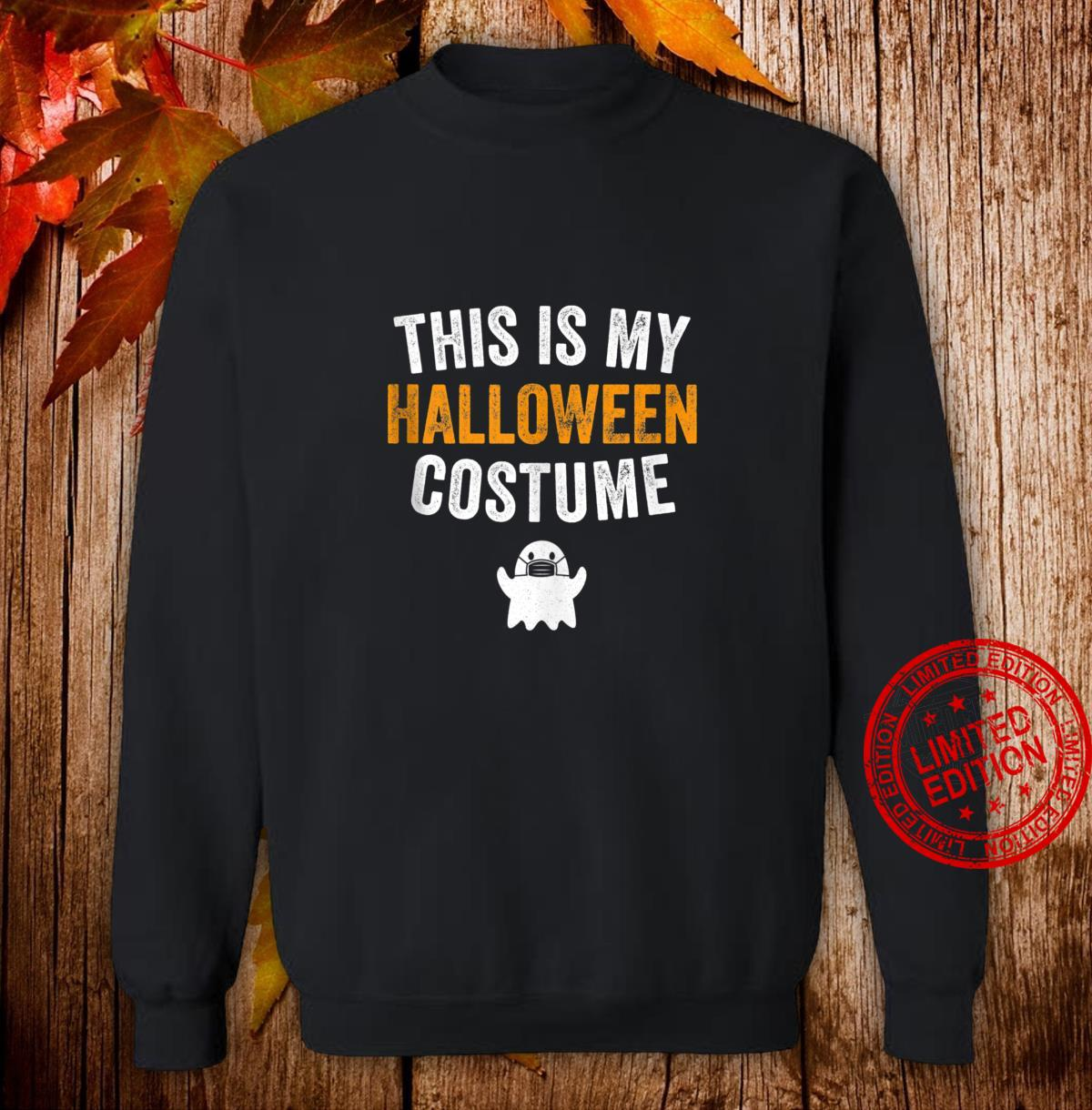 This is my Halloween costume Shirt sweater