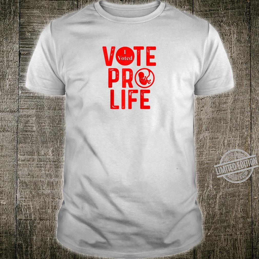 Vote ProLife Save Unborn Babies Lives Shirt