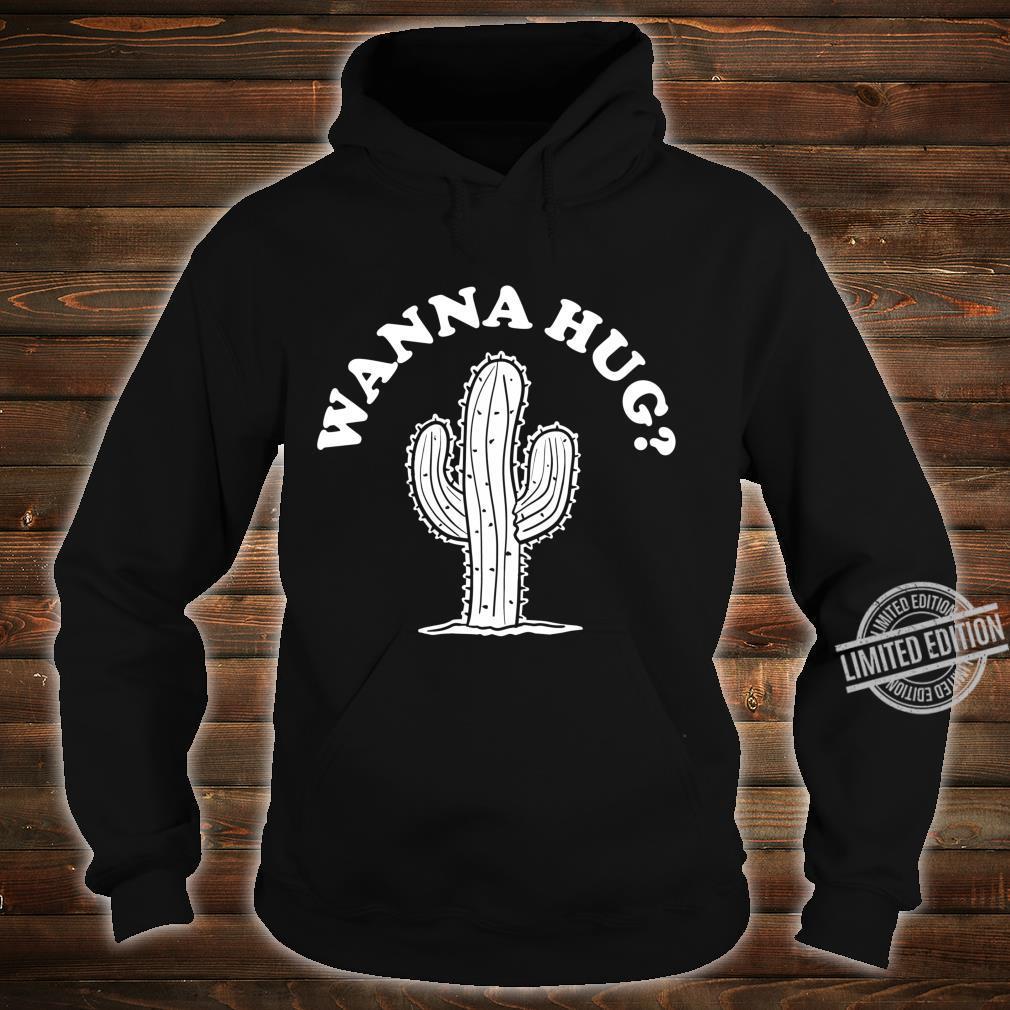 Wanna Hug Sarastic Cactus Not a Hugger Langarmshirt Shirt hoodie