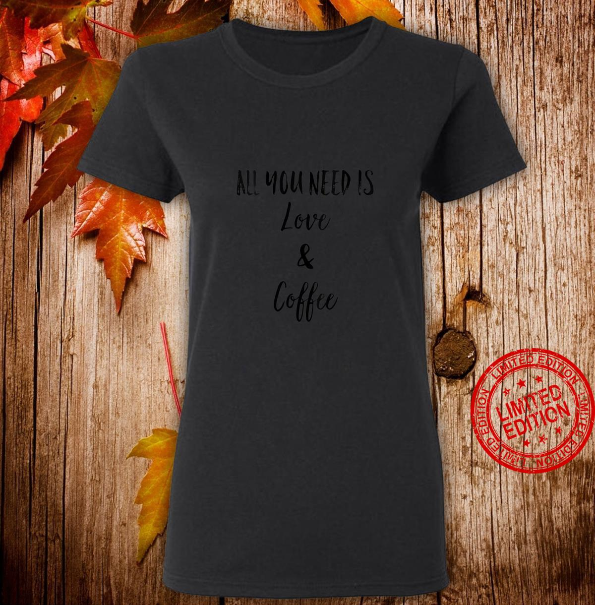 Womens All You Need is Love and Coffee Shirt,I Like You a Latte Shirt ladies tee