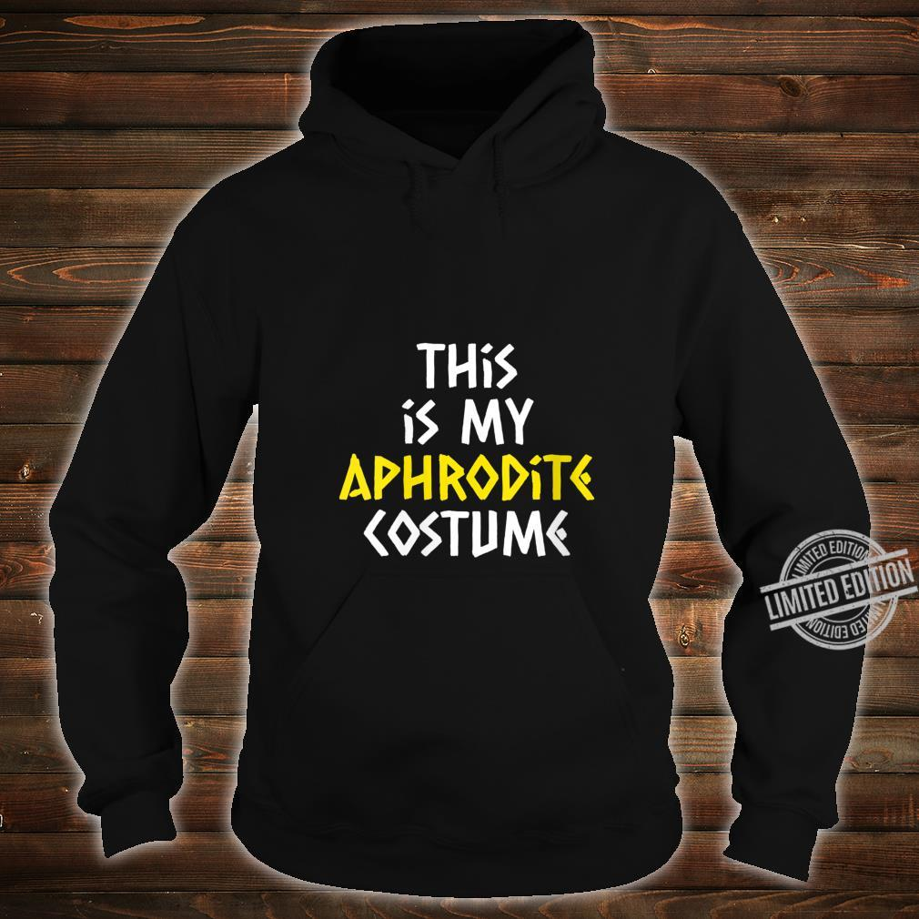 Womens Aphrodite Costume Halloween Greek Mythology Lazy Easy Shirt hoodie