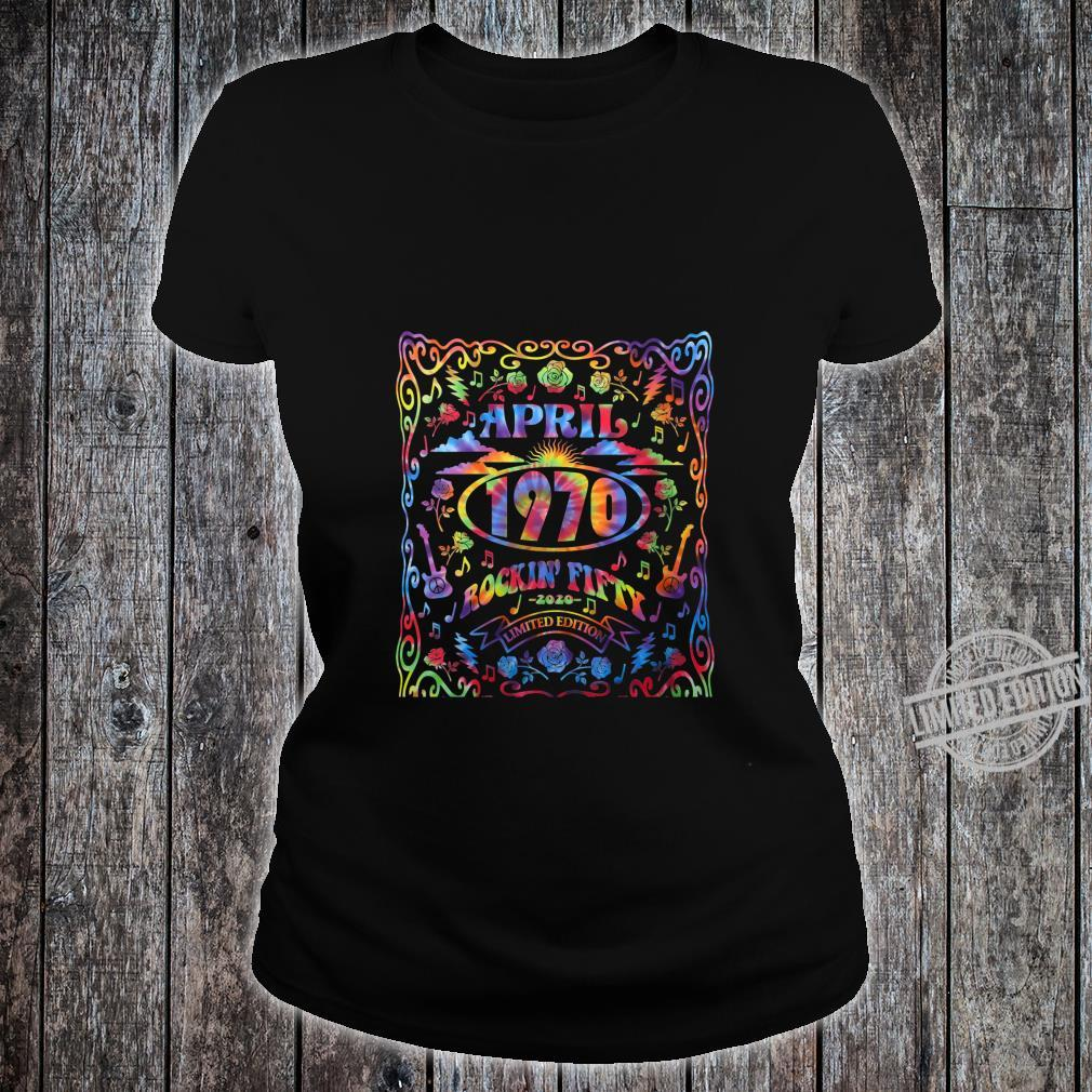 Womens April 1970 50th Birthday Live Music Theme Tie Dye Hippie Shirt ladies tee