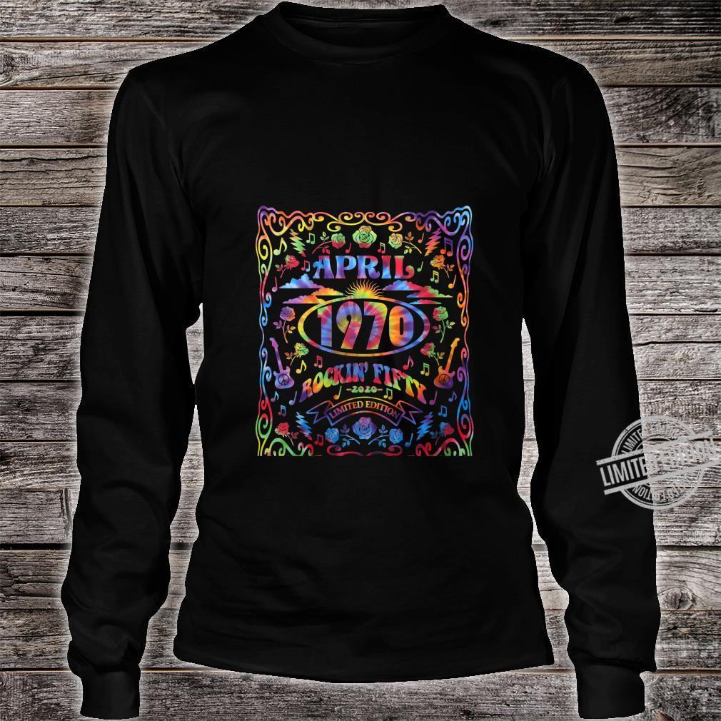 Womens April 1970 50th Birthday Live Music Theme Tie Dye Hippie Shirt long sleeved