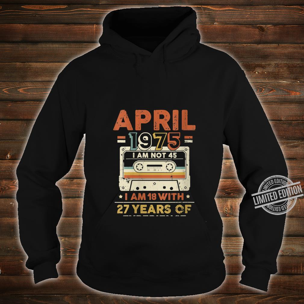 Womens April 1975, 45 Year Old, 45th Birthday Shirt hoodie