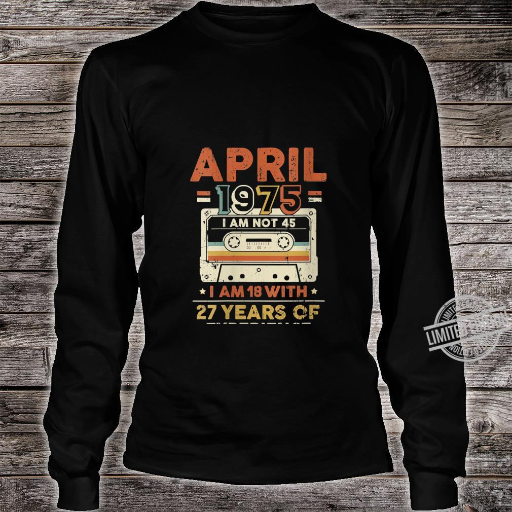 Womens April 1975, 45 Year Old, 45th Birthday Shirt long sleeved