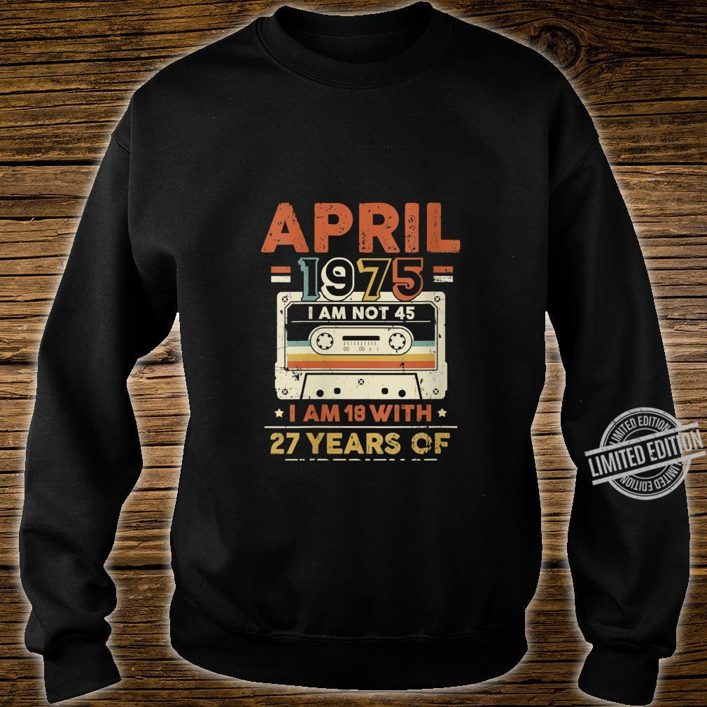 Womens April 1975, 45 Year Old, 45th Birthday Shirt sweater